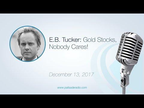 E.B. Tucker: Gold Stocks, Nobody Cares!