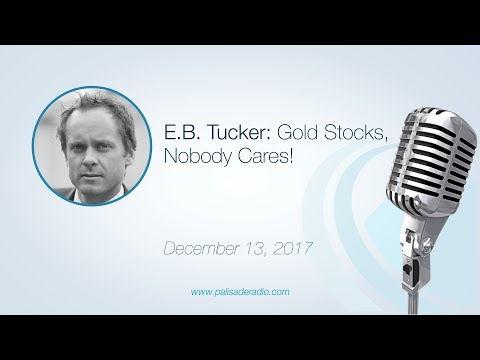 E.B. Tucker: Gold Stock, Nobody Cares!