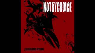 Not By Choice - Secondhand Opinions (Full album)