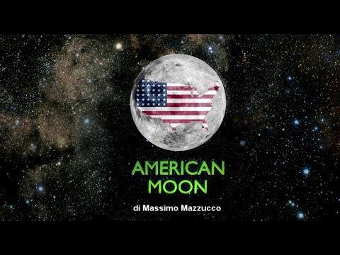 AMERICAN MOON - Massimo Mazzucco (Trailer 2017 ITA)