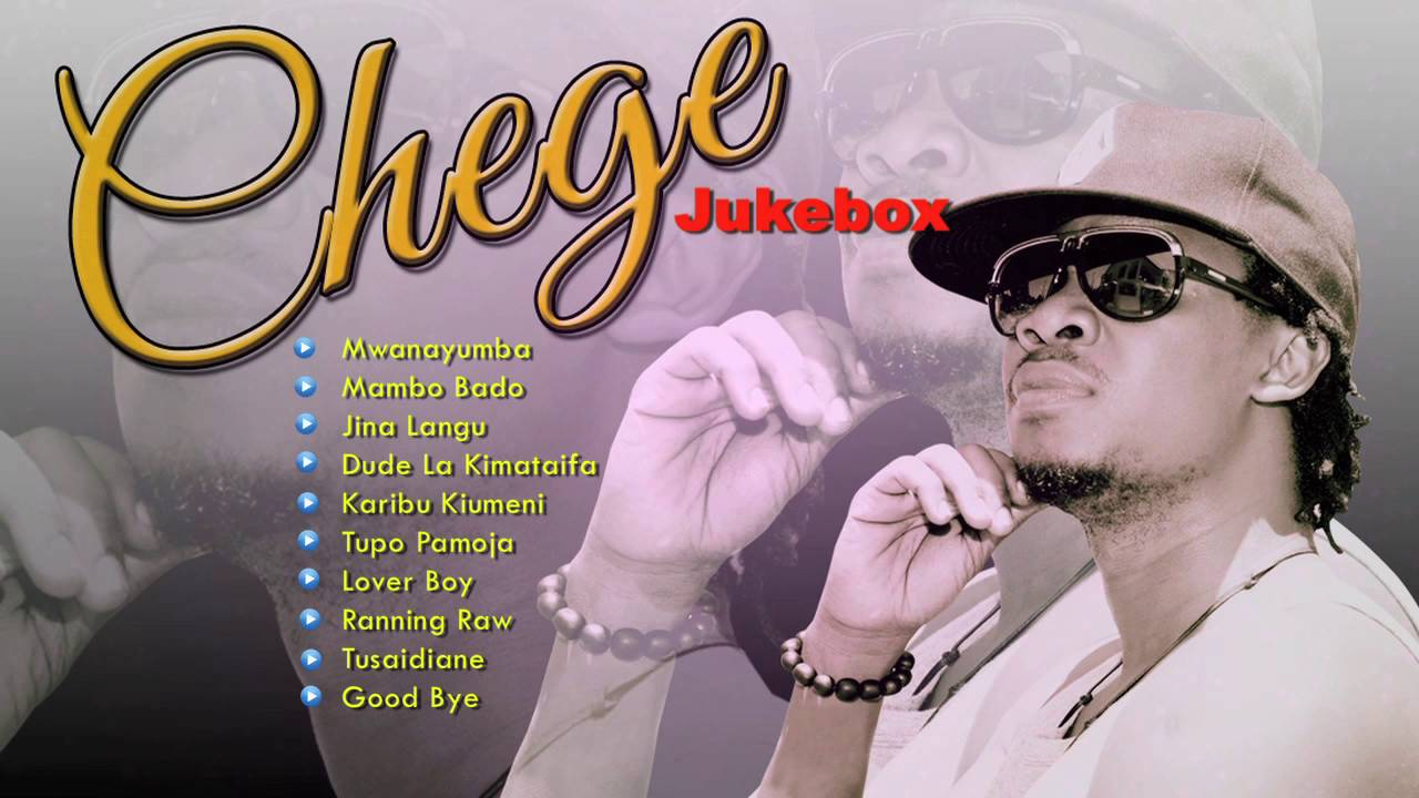 Chege | Audio Jukebox