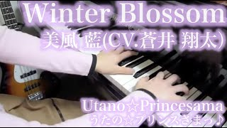【 うたプリ UtaPri 】 Winter Blossom 【 Piano ピアノ 】