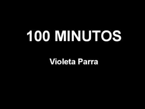 VIOLETA PARRA 100 MINUTOS