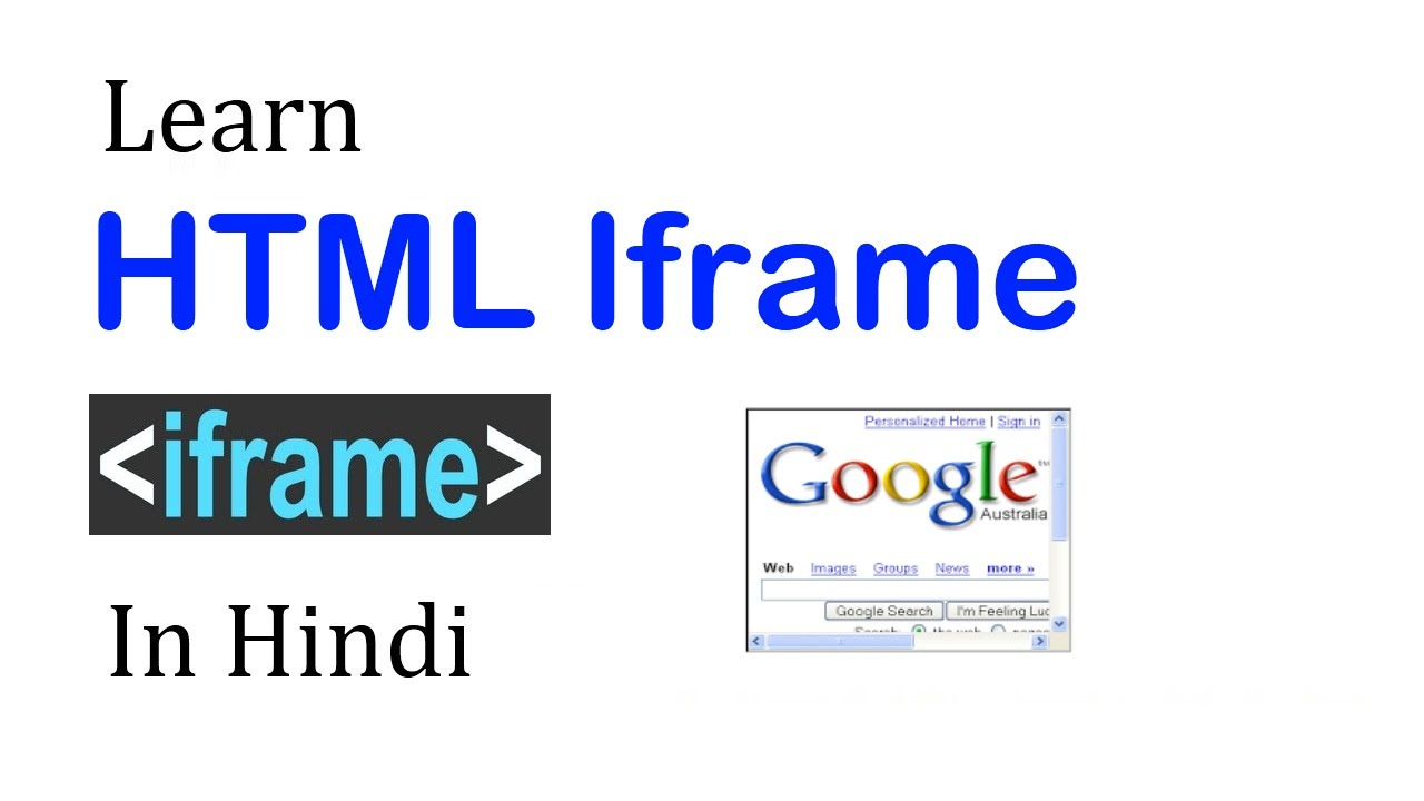 HTML IFRAME TUTORIAL WITH EXAMPLE - HINDI - YouTube