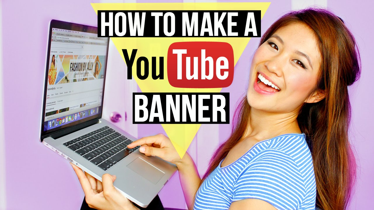 how to make a youtube banner fashionbyally youtube