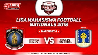 UNIV. BRAWIJAYA VS UNIV. ISLAM INDONESIA, LIGA MAHASISWA FOOTBALL NATIONALS 2018, 21 Sept 2018