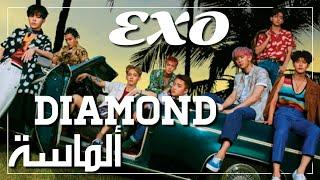 EXO - Diamond - Arabic Sub + النطق