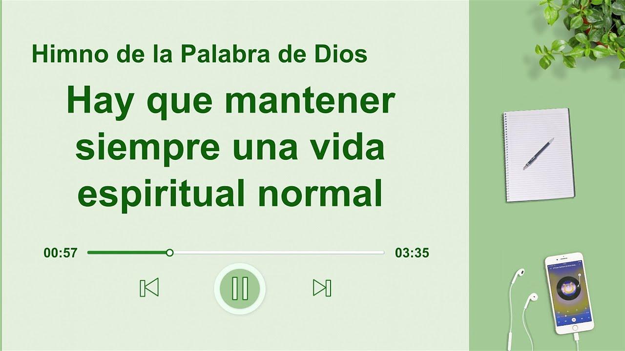 Canción cristiana   Hay que mantener siempre una vida espiritual normal