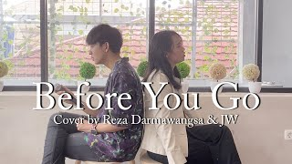 Lewis Capaldi - Before You Go Cover by JW & Reza Darmawangsa