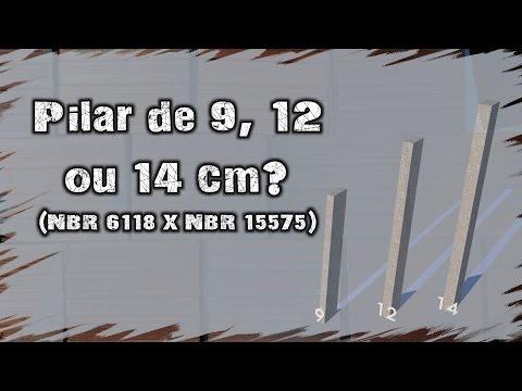 Pilar de 9, 12 ou 14 cm? NBR 6118 X NBR 15575