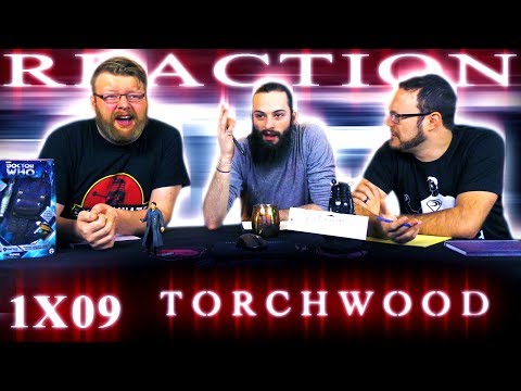 "Torchwood 1x9 REACTION!! ""Random Shoes"""