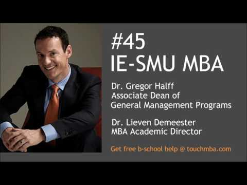 IE SMU MBA Admissions Interview with Gregor Halff & Lieven Demeester - Touch MBA Podcast
