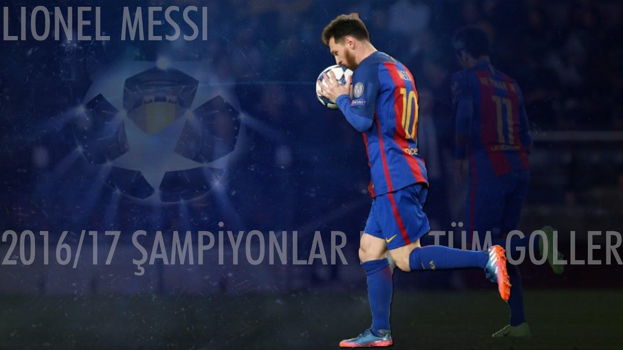 Lionel Messi'nin - 2016/17 Sezonunda Şampiyonlar Ligi'nde Attığı Tüm Goller | Türkçe Spike