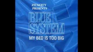 Blue System My Bed Is Too Big Instrumental Version