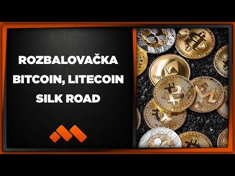 Bitcoin, Litecoin, Silk Road - Rozbalovačka
