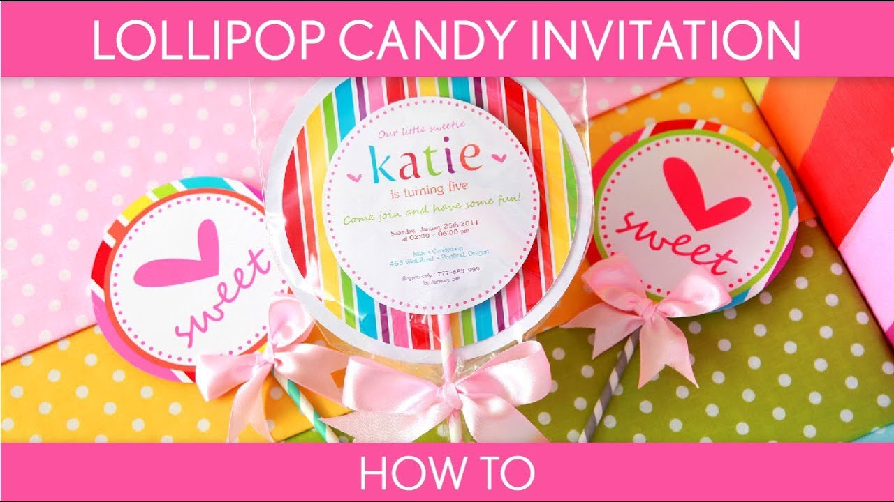 How to Make Cute Lollipop Candy Invitation Birthday Party B16