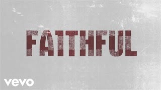 hawk nelson faithful official lyric video