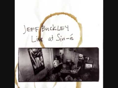 Jeff Buckley - The Way Young Lovers Do(Live At Sin-é: Legacy Edition[1993])