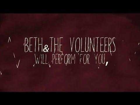 Beth & The Volunteers - Dear Friend (lyric video)