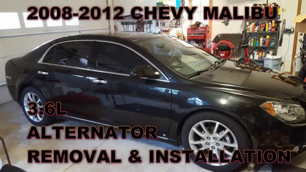Chevy       Malibu    Alternator Replacement 2008  2012  YouTube