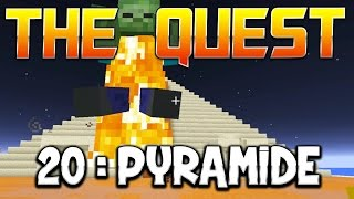 THE QUEST - Ep. 20 : LA PYRAMIDE ! - Fanta et Bob Minecraft Adventure