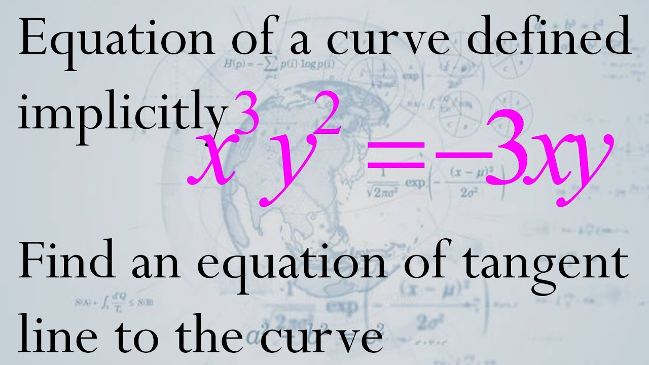 6a equation of a curve defined implicitly is x3y2 3xy find an 6a equation of a curve defined implicitly is x3y2 3xy find an equation of tangent line ccuart Choice Image