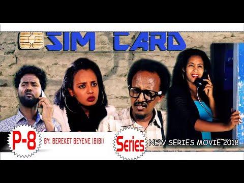 HDMONA - Part 8 - ሲም ካርድ ብ በረከት በየነ (ቢቢ) Sim Card by Bereket (BIBI) - New Eritrean Series Movie 2018