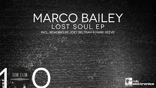 Marco Bailey - Lost Soul [MB Elektronics]