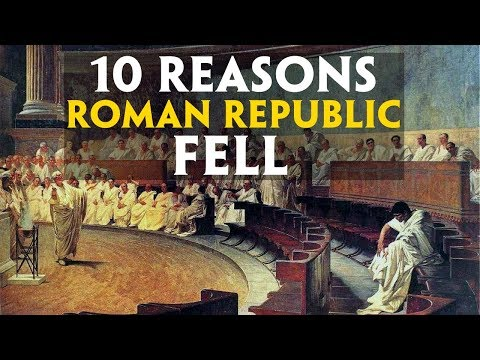 Top 10 Reasons Roman Republic Fell