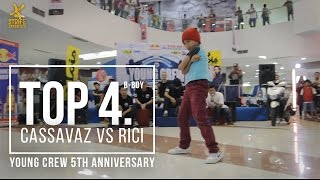 CASSAVAZ VS RICI | YOUNG CREW 5th ANNIVERSARY | BBOY TOP4 | STRIFE.TV INDONESIA