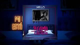 MR.LO - Mi Cama Está Vacía [Official Lyrics Video]