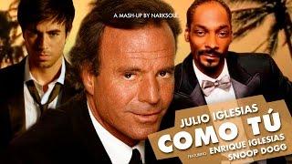 Julio Iglesias ft. Enrique Iglesias & Snoop Dogg - Como Tú (Remix)