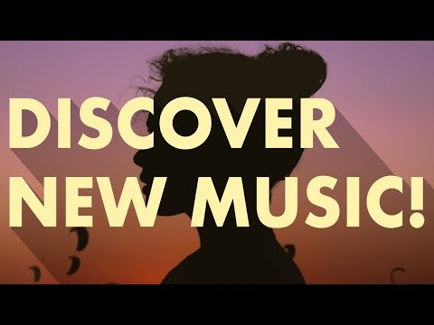 Discover New Music (Edition 16)