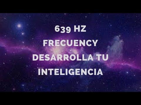 639 Hz Frecuency. Música para desarrollar la Inteligencia.639 Hz la frecuencia del amor y la unidad.