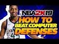 How to Beat CPU Defense in NBA 2K19! BEST Dribbling Tips & Tutorial