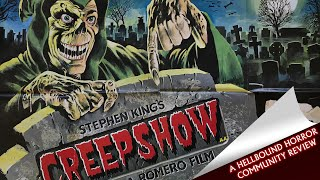 Creepshow (1982) - Johnny Ghoulbloody's Review | Hellbound Community Reviews