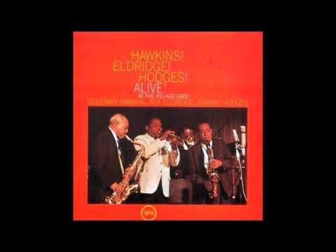 Hawkins! Eldridge! Hodges!    Alive! At The Village Gate 1962