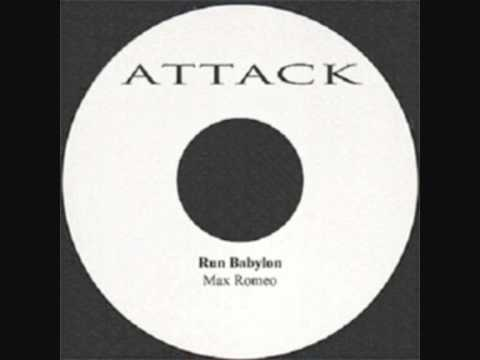 Max Romeo - Run Babylon