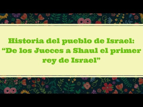De Los Jueces A Shaul El Primer Rey De Israel (Historia Del Pueblo Judio)
