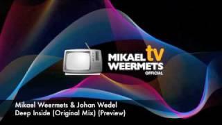 Mikael Weermets & Johan Wedel- Deep Inside (Original Mix)