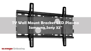 TV Wall Mount Bracket LED Plasma For Samsung,Sony 32''