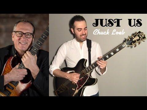 Just us - Chuck Loeb. Guitar cover by David Calabrés