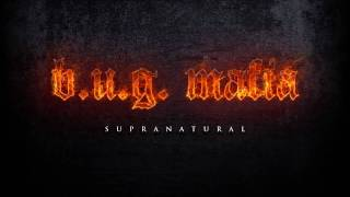 Repeat youtube video B.U.G. Mafia - Supranatural