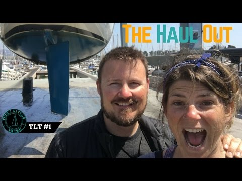 Sailboat Haul Out at Berkeley Marine Center | Tight Little Tribe Sailing #1