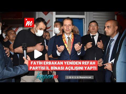 Fatih Erbakan Yeniden Refah Partisi İl Binası Açılışını Yaptı