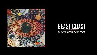 "Beast Coast - ""Escape From New York"" (Full Album Stream   2019)"