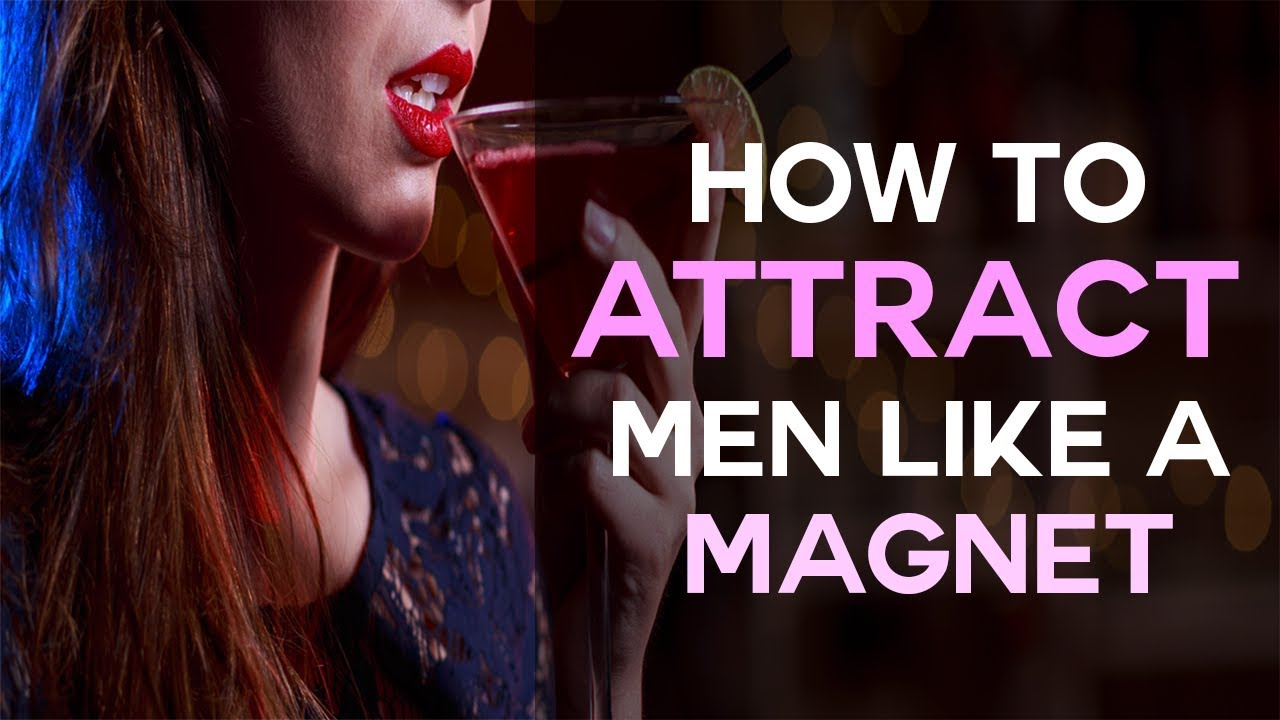 How To Attract Men Like A Magnet Without Saying A Word -8666