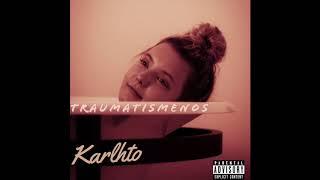 Karlhto - Traumatismenos (Prod. Jazseh)