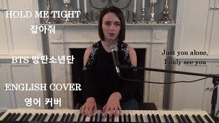 [ENGLISH COVER] Hold Me Tight (잡아줘) - BTS (방탄소년단) - Emily Dimes 영어 커버