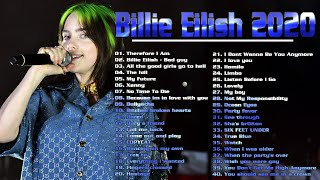 Billie Eilish 2020 - Therefore I Am, Xanny, Bad Guy, My Future - Billie Eilish Greatest Hits 2020